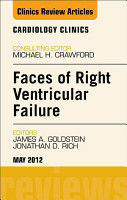 Faces of Right Ventricular Failure  An Issue of Cardiology Clinics PDF