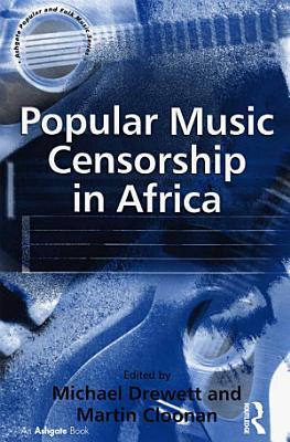 Popular Music Censorship in Africa PDF