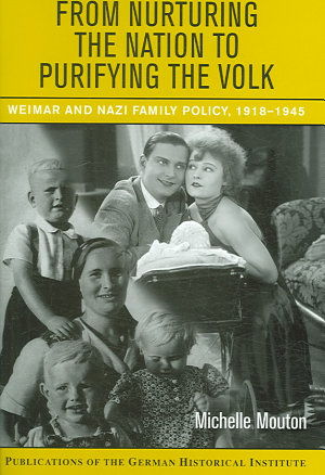 From Nurturing the Nation to Purifying the Volk PDF