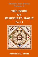 The Book of Immediate Magic   Part 1 PDF