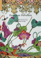 European Porcelain in The Metropolitan Museum of Art PDF