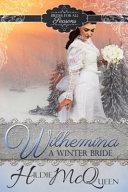 Wilhelmina  a Winter Bride PDF