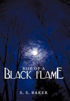 Rise of a Black Flame PDF