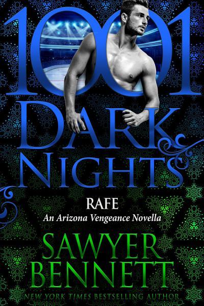 Download Rafe  An Arizona Vengeance Novella Book