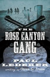 The Rose Canyon Gang