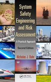 System Safety Engineering and Risk Assessment: A Practical Approach, Second Edition, Edition 2