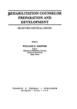 Rehabilitation Counselor Preparation and Development PDF