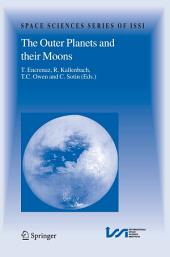 The Outer Planets and their Moons: Comparative Studies of the Outer Planets prior to the Exploration of the Saturn System by Cassini-Huygens
