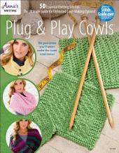 Plug & Play Cowls