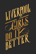 Liverpool Girls Do It Better