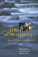 The Monotheists  Jews  Christians  and Muslims in Conflict and Competition  Volume II PDF