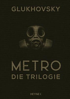 Metro   Die Trilogie PDF
