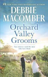 Orchard Valley Grooms: A Romance Novel Valerie\Stephanie