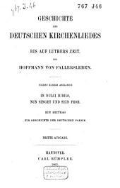 Geschichte des Deutschen Kirchenliedes bis auf Luthers Zeit: Band 1