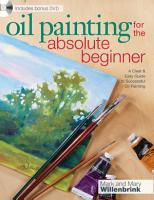 Oil Painting For The Absolute Beginner PDF