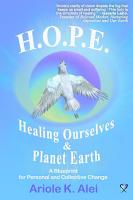 H O P E    Healing Ourselves and Planet Earth PDF