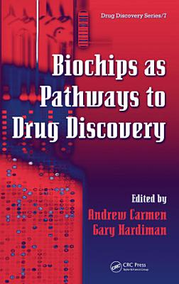 Biochips as Pathways to Drug Discovery PDF