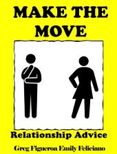Make The Move: relationship advice