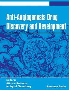 Anti Angiogenesis Drug Discovery and Development  Volume 5