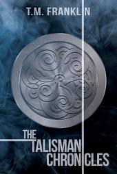 The Talisman Chronicles: Books 1-6