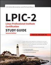 LPIC-2: Linux Professional Institute Certification Study Guide: Exam 201 and Exam 202, Edition 2