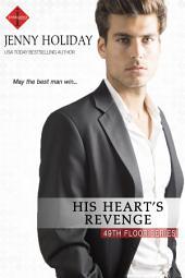 His Heart's Revenge