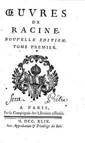Oeuvres de Racine: Volume1