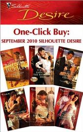 One-Click Buy: September 2010 Silhouette Desire: What a Westmoreland Wants\Expecting the Rancher's Heir\Dante's Temporary Fiancee\Stand-In Bride's Seduction\At the Billionaire's Beck and Call?\The Secret Child & The Cowboy CEO