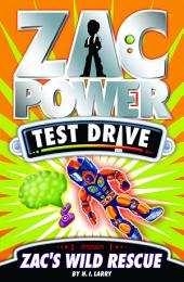 Zac Power Test Drive: Zac's Wild Rescue
