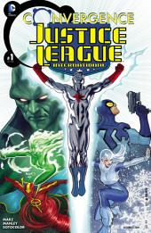 Convergence: Justice League International (2015-) #1