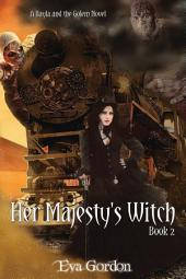 Her Majesty's Witch: Bayla and the Golem, #2