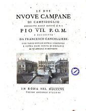 Le due nuoue campane di Campidoglio benedette dalla santità di n. s. Pio 7. p. o. m. e descritte da Francesco Cancellieri con varie notizie sopra i campanili e sopra ogni sorta di orologi ed vn'appendice di monumenti