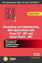 Developing and Implementing Web Applications with Visual C     NET and Visual Studio  NET PDF