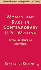 Women and Race in Contemporary U.S. Writing: From Faulkner to Morrison
