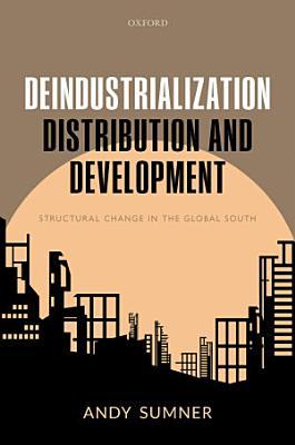 Deindustrialization  Distribution  and Development
