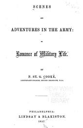 Scenes and Adventures in the Army: Or, Romance of Military Life