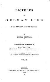 Pictures of German Life in the XVth,XVIth, and XVIIth Centuries: Volume 2