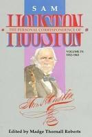 The Personal Correspondence of Sam Houston  1852 1863 PDF