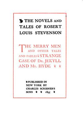 The Novels and Tales of Robert Louis Stevenson