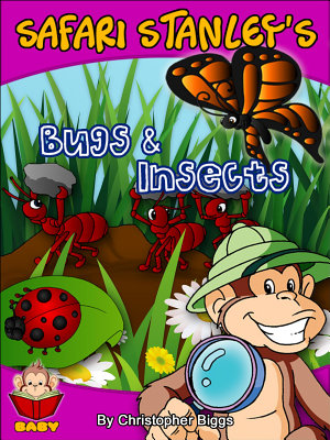 Safari Stanley s Bugs   Insects PDF