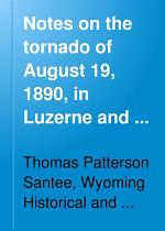 Notes on the Tornado of August 19, 1890, in Luzerne and Columbia Counties