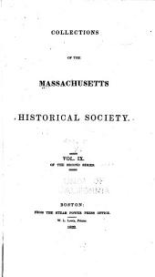 Collections of the Massachusetts Historical Society: Volume 9; Volume 19