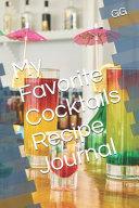 My Favorite Cocktails Recipe Journal