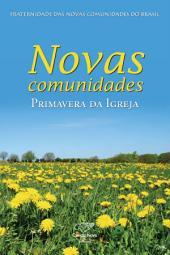 Novas comunidades: Primavera Da Igreja