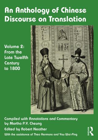 An Anthology of Chinese Discourse on Translation  Volume 2  PDF