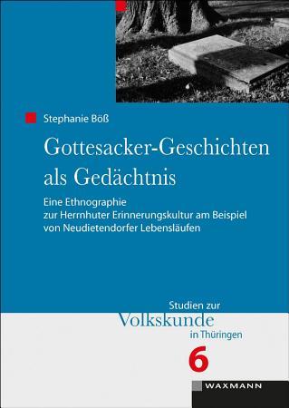 Gottesacker Geschichten als Ged  chtnis PDF