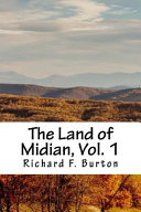 The Land of Midian, Vol. 1