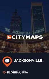 City Maps Jacksonville Florida, USA