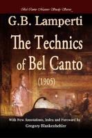 The Technics of Bel Canto  1905  PDF