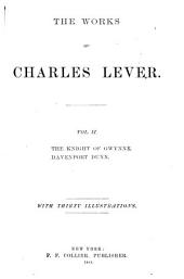 The Works of Charles Lever: The Knight of Gwynne ; Davenport Dunn